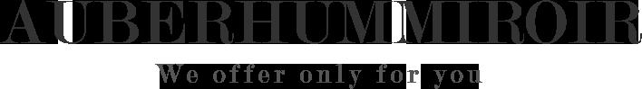 株式会社オーブロムミロワール - AUBERHUMMIROIR -